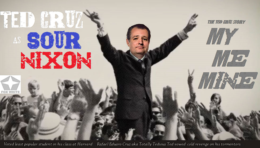 SOUR NIXON - THE TED CRUZ STORY debuts soon on the the FOX WHITE CHANNEL