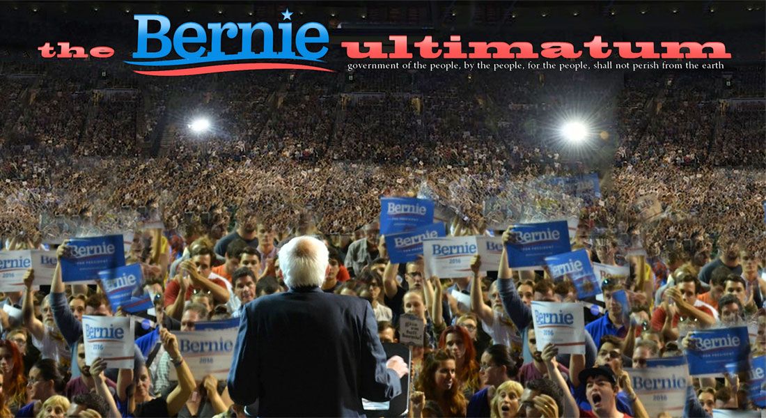 THE BERNIE ULTIMATUM