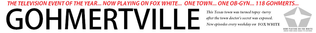 GOHMERTVILLE new reality tv series on FOX WHITE.