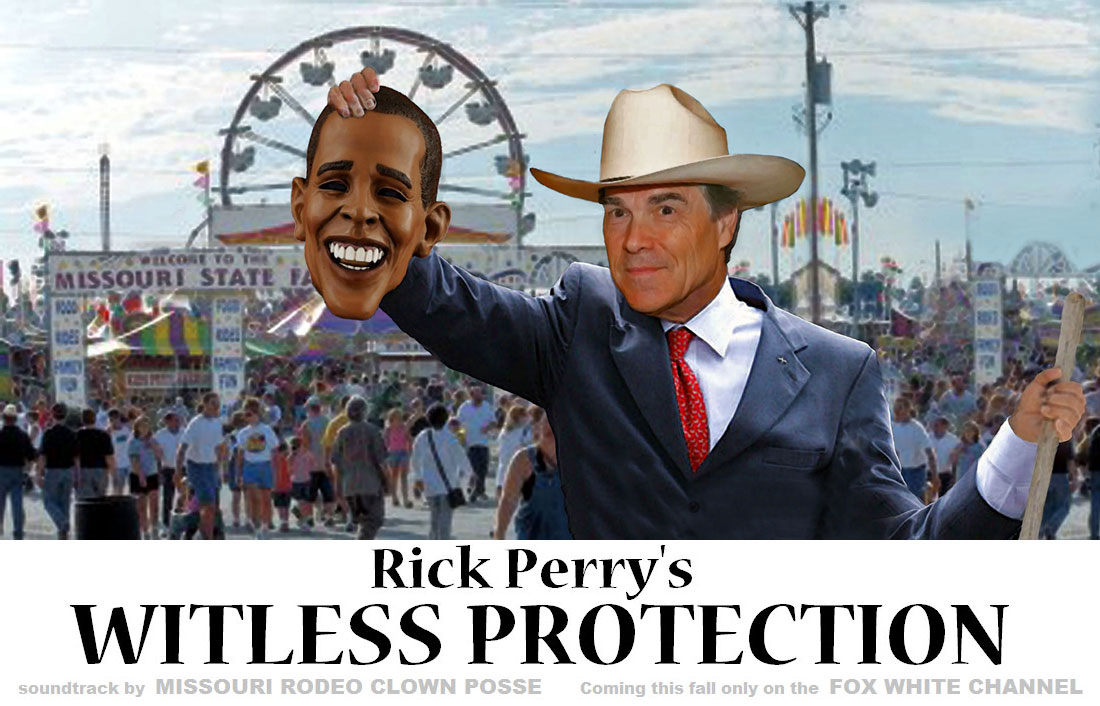 Rick Perry's WITLESS PROTECTION is a new Rick Perry movie to air on the new FOX WHITE CHANNEL