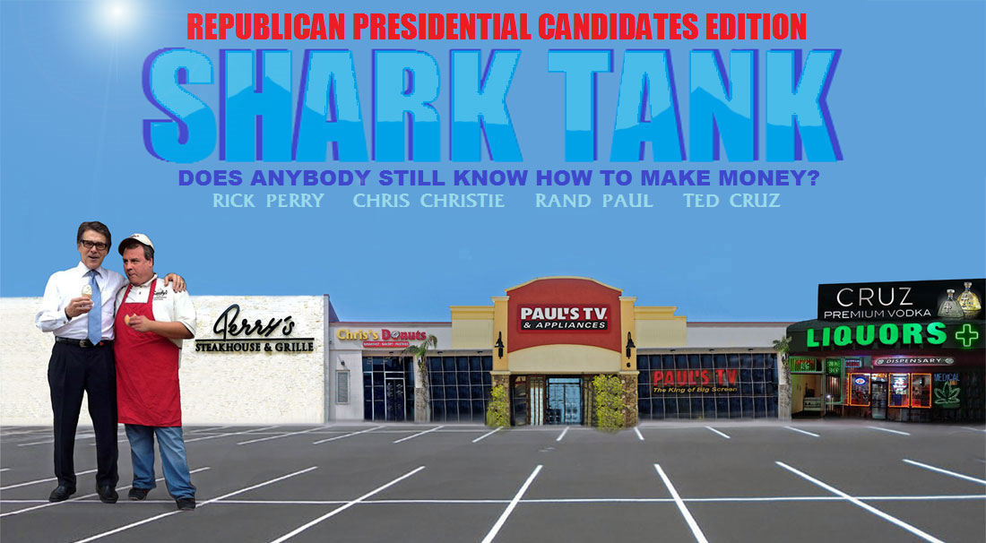 SHARK TANK - REPUBLICAN PRESIDENTIAL CANDIDATES EDITION