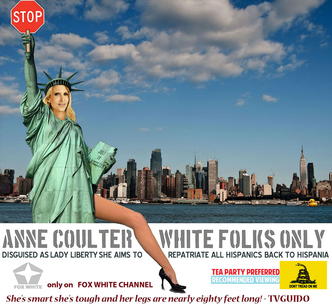 ANN COULTER -WHITE FOLKS ONLY