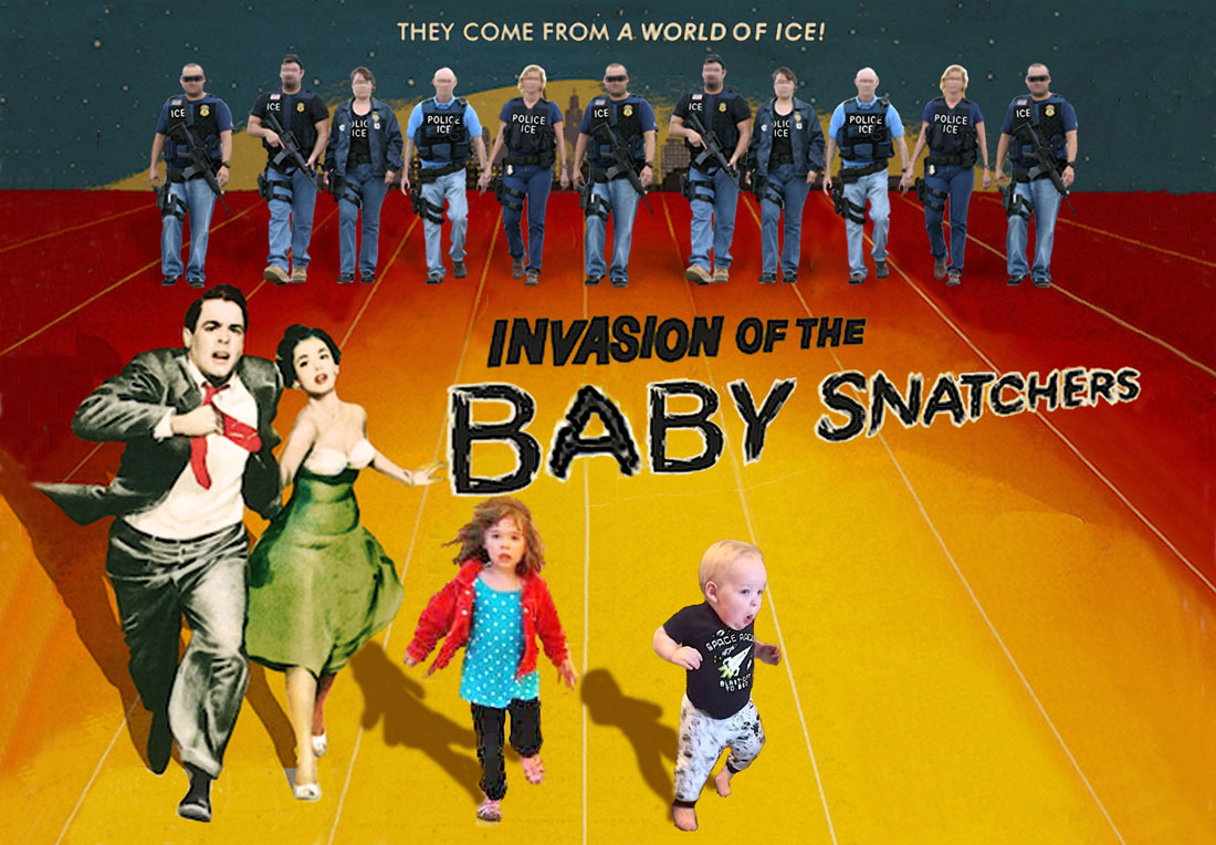 INVASION OF THE BABY SNATCHERS