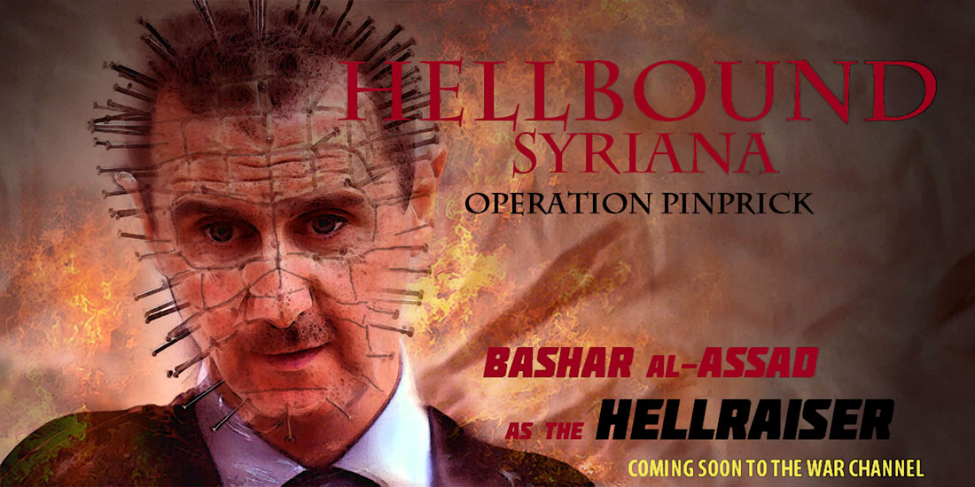 HELLBOUND SYRIANA - OPERATION PINPRICK coming soon to the WAR CHANNEL