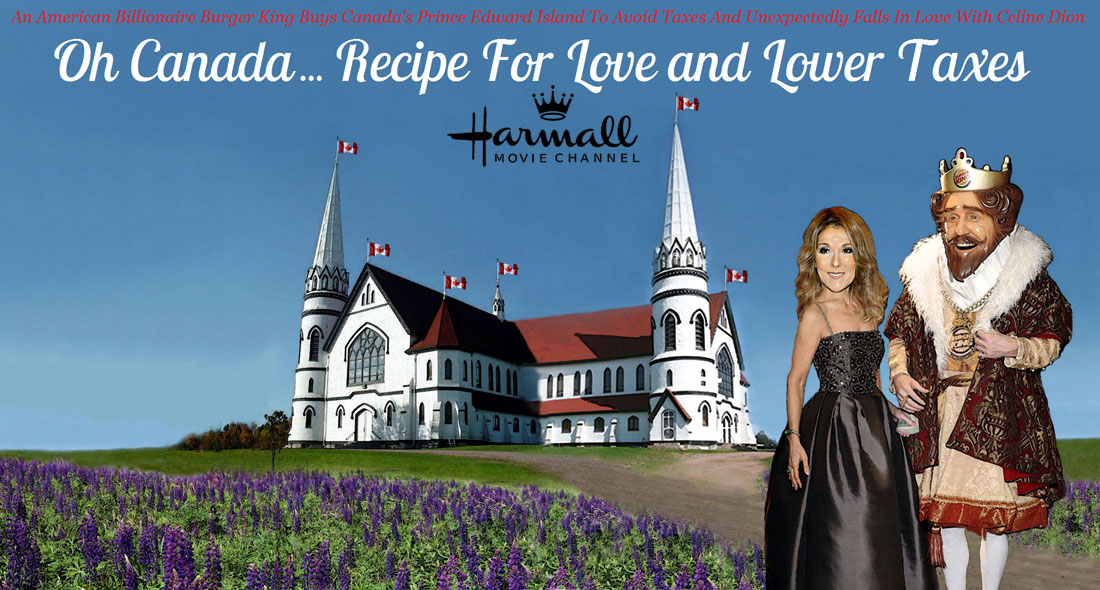 OH CANADA... RECIPE FOR LOVE AND LOWER TAXES