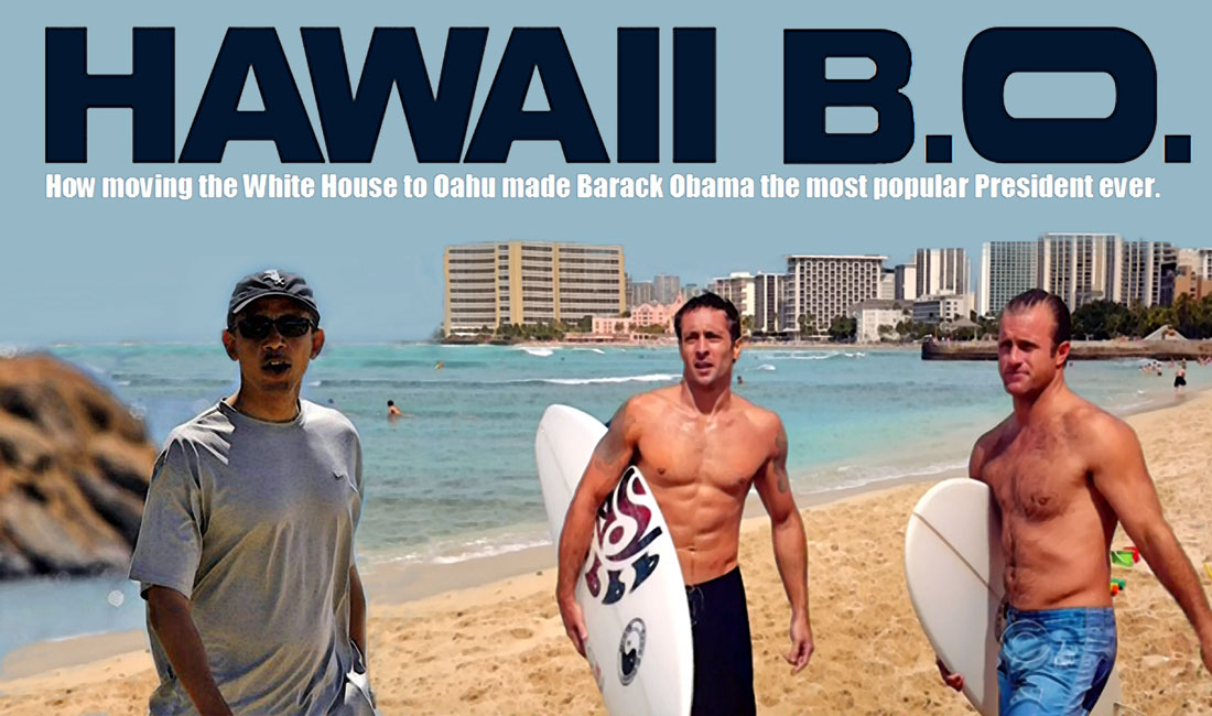 HAWAII B.O. a smash hit