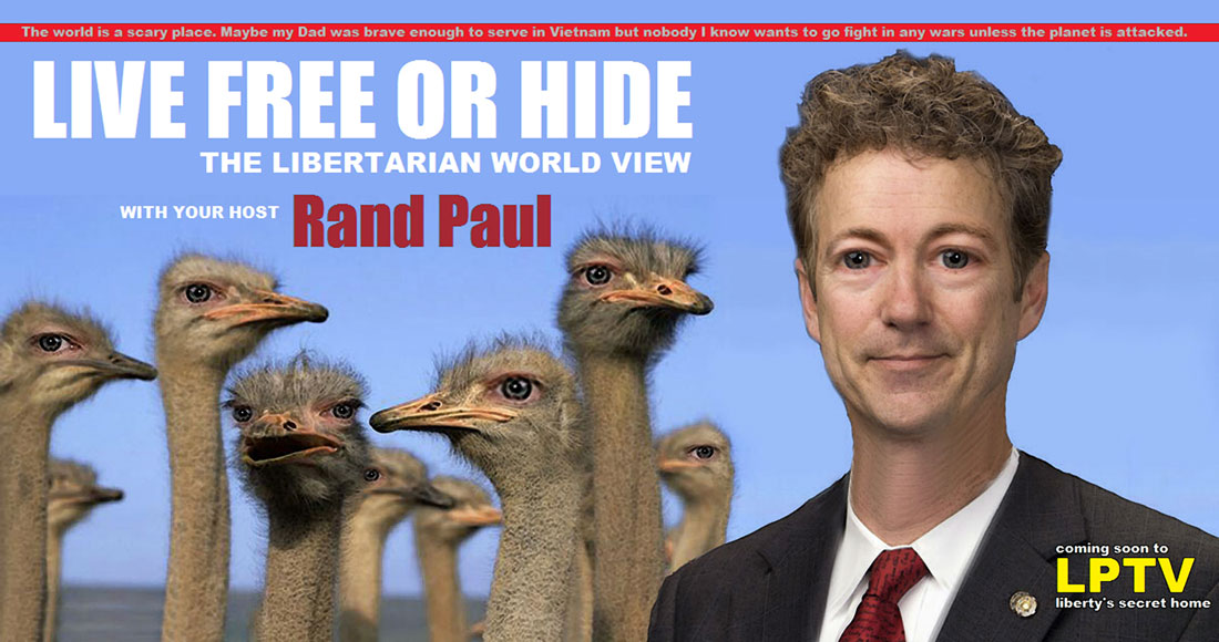 LIVE FREE OR HIDE - THE LIBERTARIAN WORLD VIEW debuts on LPTV
