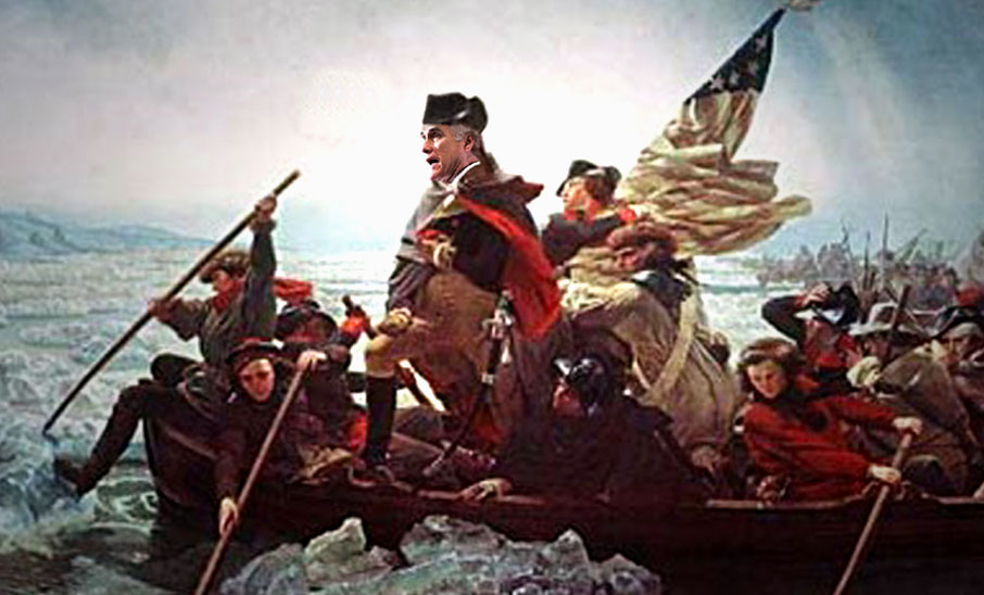 Lord Mitt Romney says Of Course he'd have crossed the Delaware!