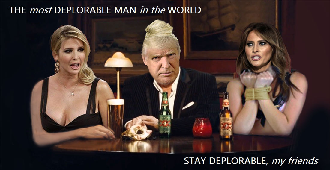 THE MOST DEPLORABLE MAN IN THE WORLD