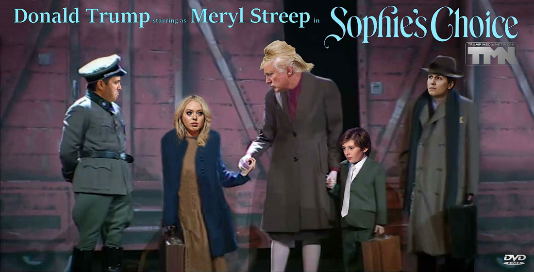 DONALD TRUMP as MERYL STREEP in SOPHIE'S CHOICE